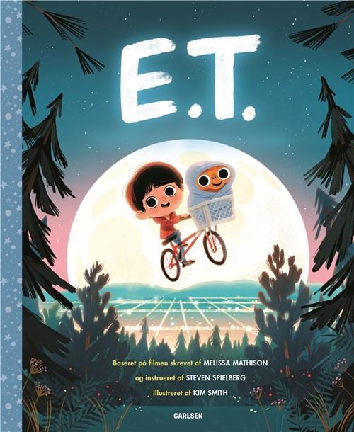 E.T. af Melissa Mathison, baseret på filmen af Steven Spielberg, ill. af Kim Smith. Forlaget Carlsen